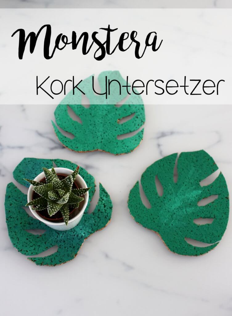 Monstera Kork Untersetzer DIY tantedine