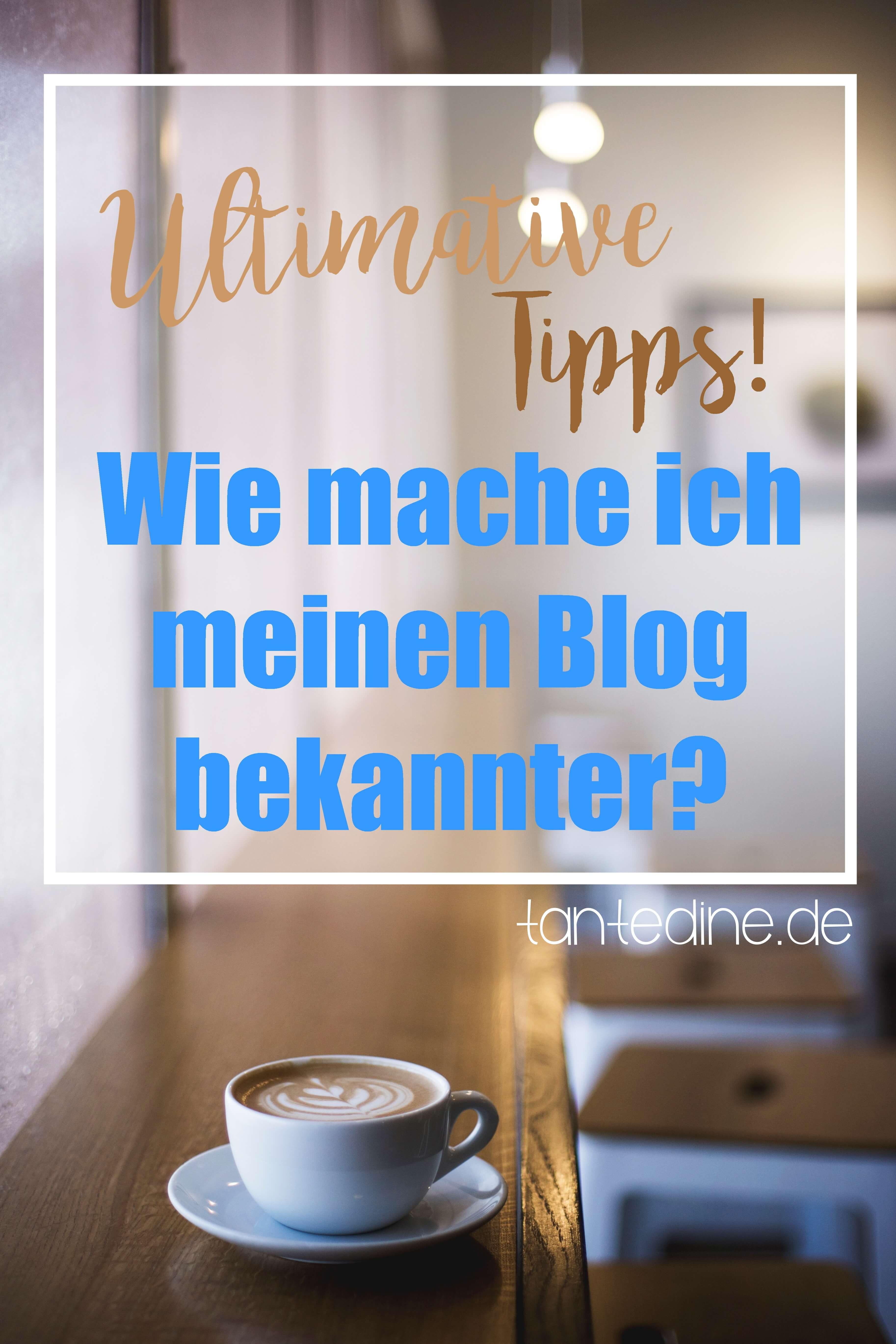 wie-mache-ich-meinen-blog-bekannter-blogroll-tantedine