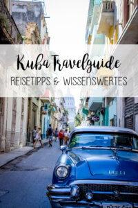 Kuba Travelguide Reisetipss Wissenwertes Tipps tantedine