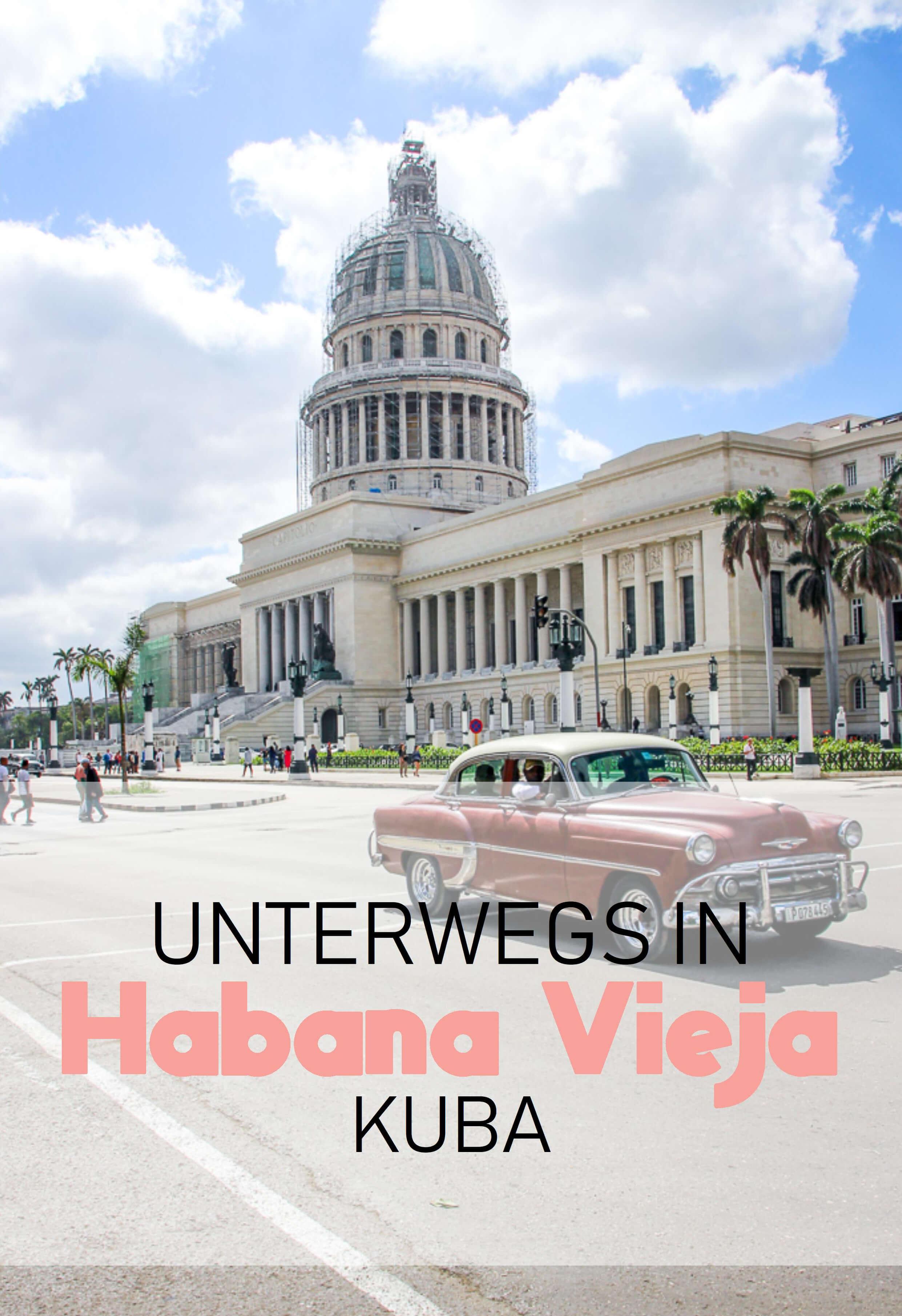 Kuba Havanna Cuba La Habana Vieja Reisetipps tantedine